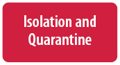 Isolation & Quarantine